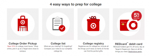 Order everything you need for college ahead of time at Target.com and pick it up when school starts. Four ways Target makes it easy to order stuff for college students.