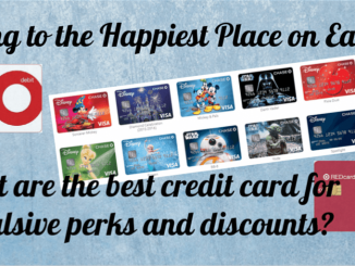 What are the Best Credit Cards for Perks and Exclusives at Disneyland Parks