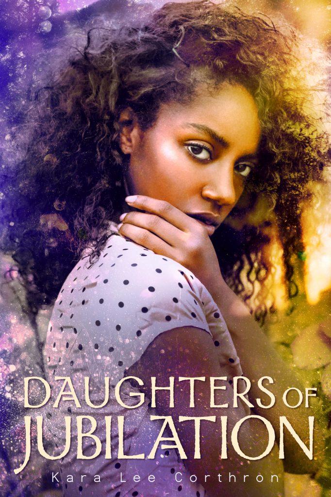 Daughters of Jubilation by Kara Lee Corthron.  Read this ebook free at Riveted Teen.
