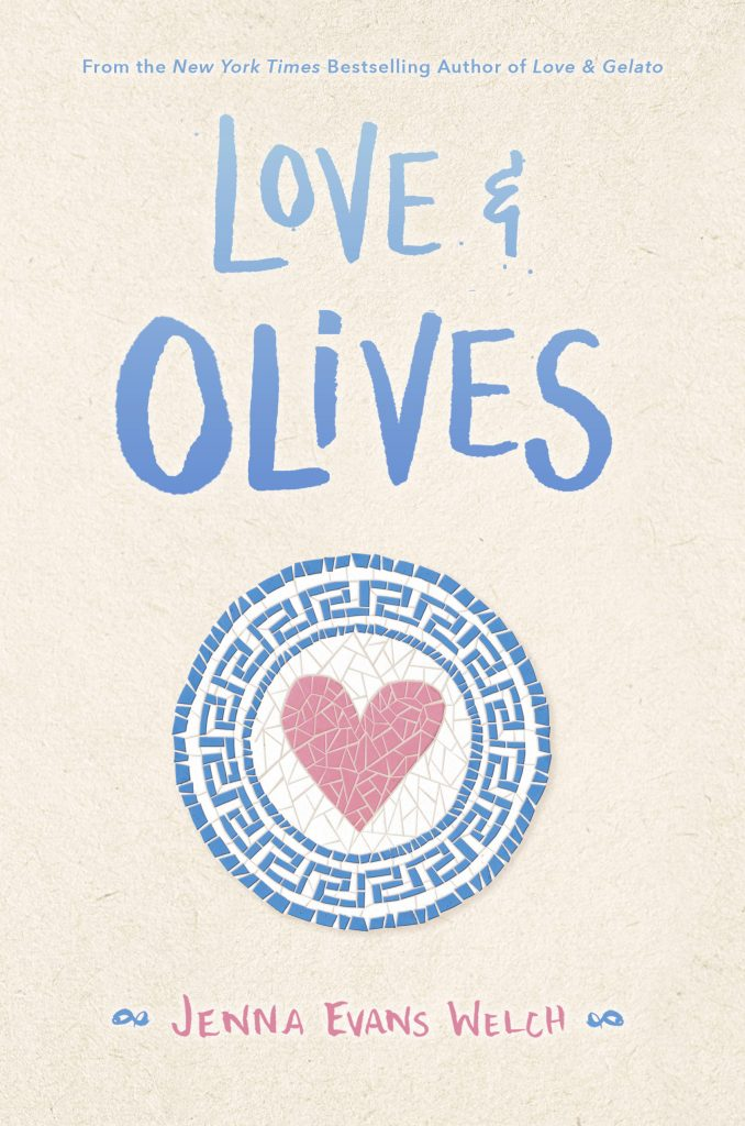 Love & Olives by Jenna Evans Welch.  Read this ebook free at Riveted Teen.