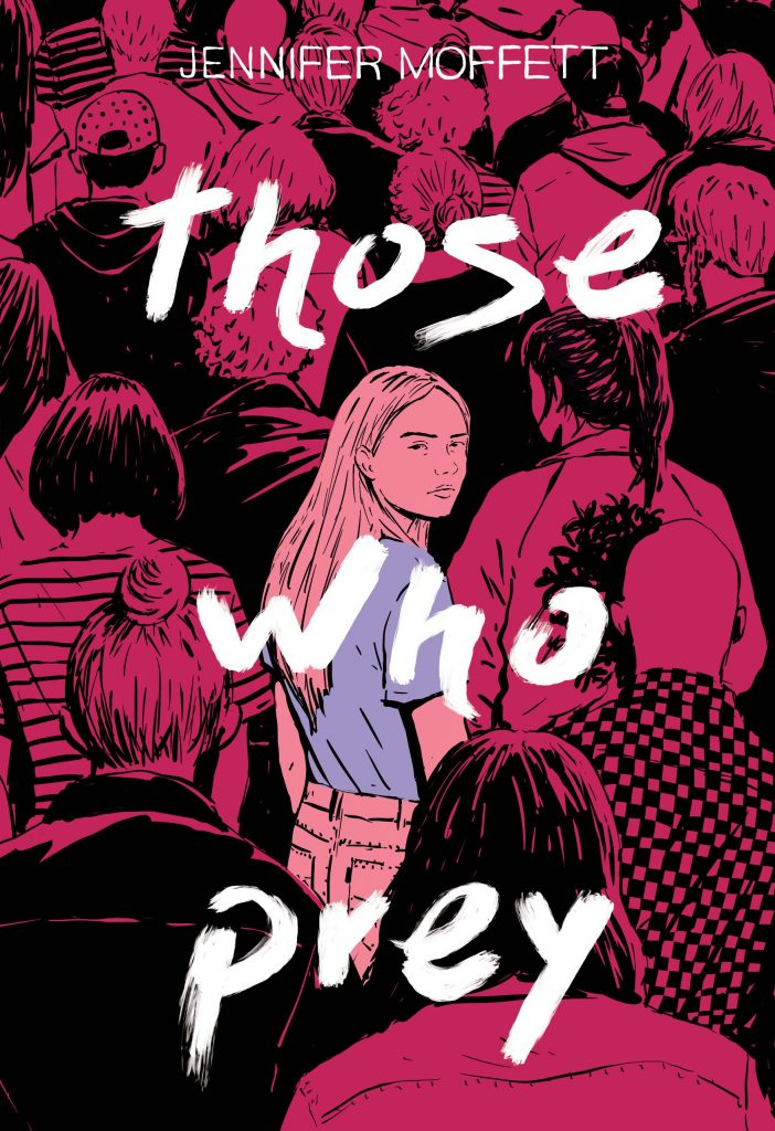 Those Who Prey by Jennifer Moffett.  Read this ebook free at Riveted Teen.