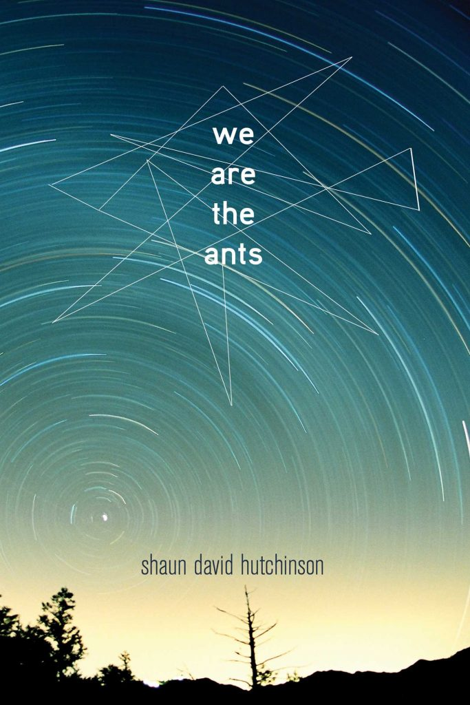 We Are the Ants by Shaun David Hutchinson.  Read this ebook free at Riveted Teen.