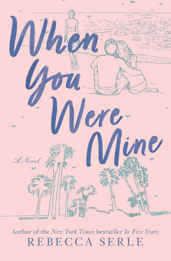 When You Were Mine by Rebecca Serle.  Read this ebook free at Riveted Teen.